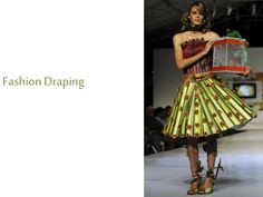 Fashion draping by Nagendran Kennedy via slideshare