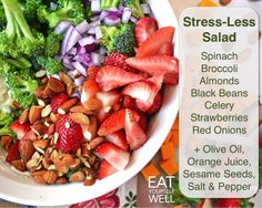 Stress-Less Salad, Eat Yourself Well - This is a really good salad, especially the orange juice in the dressing. Put at least 3 tablespoons of orange juice to 1 tablespoon of olive oil.