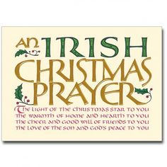 Blessings are traditional in Ireland for important life events and wish good fortune to loved ones. This article gives a selection of Irish blessings, greetings and poems for use at Christmas time.