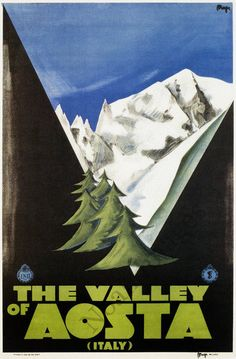 Val d'Aosta, Italia Italy, vintage poster #ValeUnViaggio #ItalySHiddenTreasure