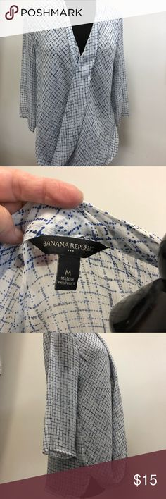 "Banana Republic blouse Like new. Only worn 2-3 times. White background with blue and black pattern. ""Slouch"" front hides a little tummy. Banana Republic Tops Blouses"