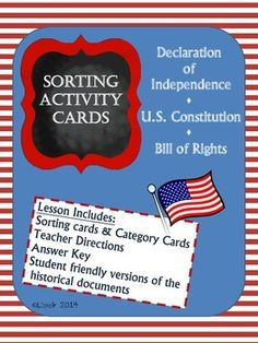 Students will use text evidence from kid friendly versions of the Declaration of Independence, U.S. Constitution, and Bill of Rights to sort cards into categories. They will gain an understanding of the purposes of these important historical documents. Teacher directions and answer key provided.