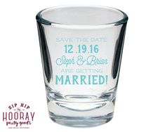 Shot Glasses Save The Date Engagement Party Favors Personalized Shot Glasses Shot Glasses Wedding Shot Glasses Engagement Party Gifts by SipHipHooray