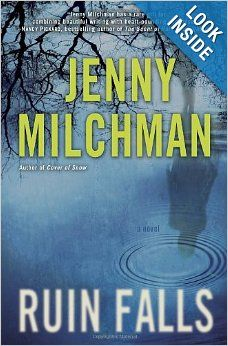 Ruin Falls: A Novel: Jenny Milchman: April 22, 2014 (In a suspenseful follow-up to her critically acclaimed Cover of Snow, Jenny Milchman ratchets up the tension with this edge-of-your-seat story of a mother determined to find her missing children.)