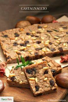 Castagnaccio - a typical Italian fall dessert made from a batter of chestnut flour, water, extra virgin olive oil, pine nuts, and raisins. Fall Dessert Recipes, Fall Desserts, Fall Recipes, Wine Recipes, Great Recipes, Favorite Recipes, World's Best Food, No Flour Cookies, Italian Cookies