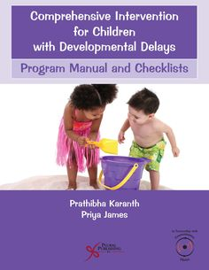 Comprehensive Intervention for Children with Developmental Delays Early Intervention Program, Intervention Specialist, Developmental Delays, Autism Spectrum Disorder, 6 Years, Disorders, Manual, Communication, Language