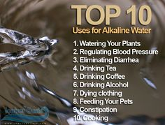 Uses for Alkaline Water (Visit www.ionizeroasis.com for more info!)
