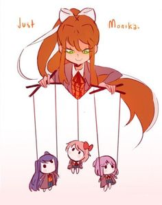 Just Monika: did ya notice that sayori has only one string and it's around her neck
