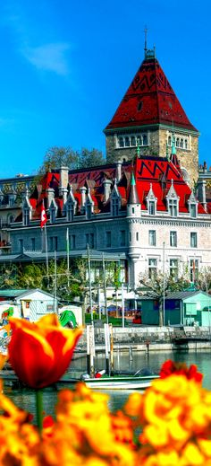 Lovely Chateau d'Ouchy, Lausanne, Switzerland | See why Switzerland is the Country where Splendor seems to be Endless