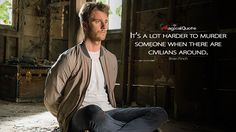 #BrianFinch: It's a lot harder to murder someone when there are civilians around. More on: http://www.magicalquote.com/series/limitless/ #Limitless