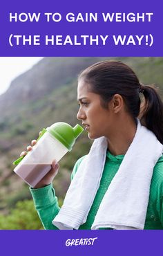 Before diving into a milkshakes-and-burgers diet, check out these tips for bulking up the right way. #healthy #weightgain http://greatist.com/health/weight-gain-healthy-way