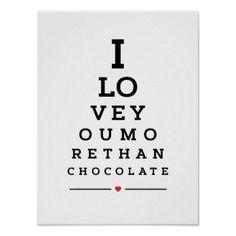 I love you more than chocolate eye chart - anniversary gifts diy cyo party