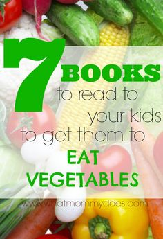 Are you waging the great veggie war in your home? Here are 7 books about vegetables to help teach your kids about veggies and good eating habits in general.