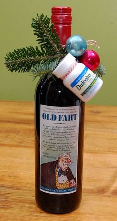 The perfect holiday gift for that host with a sense of humor: Old Fart wine with a stool softener chaser.