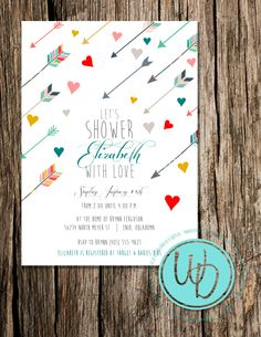 Hearts and arrows baby shower invitation by Wentroth Designs. Visit us on Facebook to request a price quote on wedding invitations, party invitations, business logo design and more!
