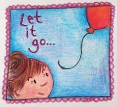 Soms is het lastig om los te laten maar vaak komt er iets moois voor terug! Vandaar nr. 15 van One-sketch-a-day; Let it go!
