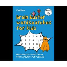 Kids' Brain Busters : Wordsearch for Kids : Packed cover to cover with your favorite fun puzzles!