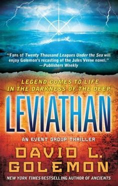 Leviathan: An Event Group Thriller (Event Group Thrillers) by David L. Golemon, http://www.amazon.com/dp/B003H29CKW/ref=cm_sw_r_pi_dp_UvwSrb1J11AEY