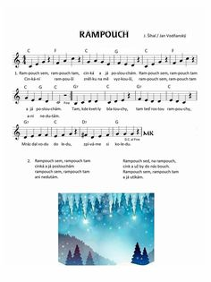 Písnička: Rampouch (J. Šíhal, Jan Vodňanský) Music X, Sheet Music, Mery Chrismas, Kids Songs, Kids And Parenting, Kindergarten, Gin, Classroom, School