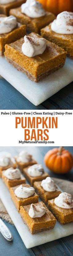 Try our Paleo pumpkin bars recipe. The crust is made with pecans and dates and the cream is from coconut milk.