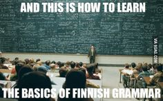 Learning the Finnish language is like