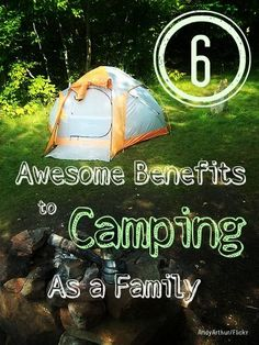 Wow, who knew camping as a family could do all that? http://thestir.cafemom.com/big_kid/156829/6_awesome_benefits_to_camping