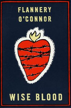 Wise Blood - Flannery O'Connor (Cover art: Roxanna Bikadoroff)