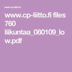 www.cp-liitto.fi files 760 liikuntaa_080109_low.pdf