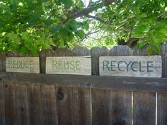 In honor of Earth Day - Reduce Reuse Recycle - rustic hand painted signs made from salvaged wood