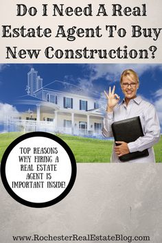 Do I Need A Real Estate Agent To Buy New Construction - http://www.rochesterrealestateblog.com/do-i-need-a-real-estate-agent-to-buy-new-construction/ via @KyleHiscockRE #realestate #homebuying #newconstruction