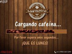 Cargando cafeína... BUEN INICIO DE SEMANA!!! MENÚ: Página de Facebook. SERVICIO A DOMICILIO AL (983) 162 1240  #Promociones #KáapehCOMBO #Desayunos #Káapehtear #Káapehtería #TeHaceElDía #ConsumeLocal #Cafetería #Café #Alimentos #Postres #Pasteles #Panes #Cancún #Chetumal #México