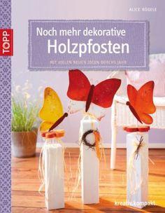 """Buch """"Noch mehr dekorative Holzpfosten"""" € 7,99"""