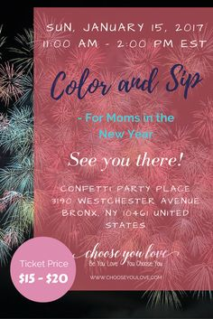 Don't miss the fun and excitement. Socialize with fellow mommas and have a memorable experience. I'll be expecting you there! :) Here's how to purchase tickets https://www.eventbrite.com/e/color-and-sip-for-moms-in-the-new-year-tickets-30108223507