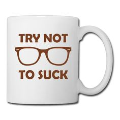 Try Not To Suck Glass Design Picture Ceramic Coffee Mugs *** Additional details at the pin image, click it  : Cat mug