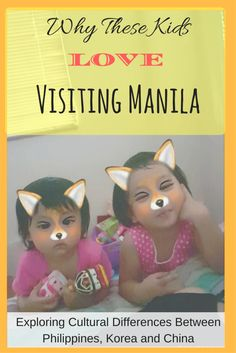 Cultural Differences of Home Life in Manila, Beijing and Seoul | Philippines for Kids | Life in Asia | Kids in Asia | Filipino kids |