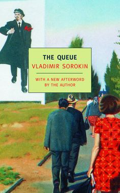 """Vladimir Sorokin's first published novel, The Queue, is a sly comedy about the late Soviet """"years of stagnation."""" Thousands of citizens. I Love Books, Good Books, My Books, First Novel, Book Publishing, Book Review, The Book, Comedy, Novels"""