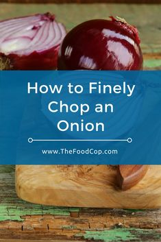 How to Finely Chop an Onion. Click through to read the full post.
