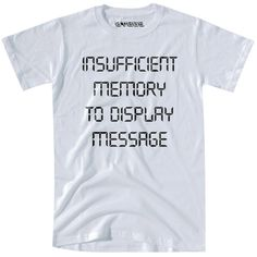 Insufficient Memory to display message TShirt by vidaiberica
