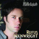 Hallelujah Rufus Wainwright