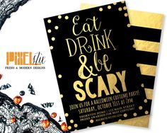 Gold Foil Halloween Invitations, Eat Drink and be Scary,  Halloween Party Invitations, Halloween Costume Party Invitations, Black and Gold by shopPIXELSTIX on Etsy