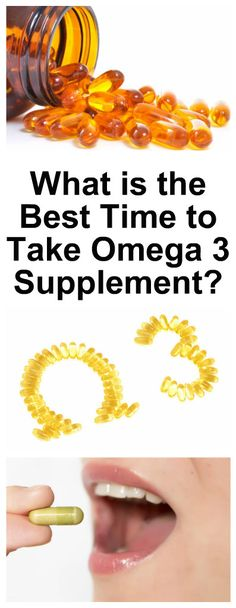 What is the Best Time to Take Omega 3 Supplement 2