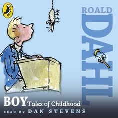 Listen along to the audiobook of BOY by Roald Dahl, read by Downton Abbey star Dan Stevens.