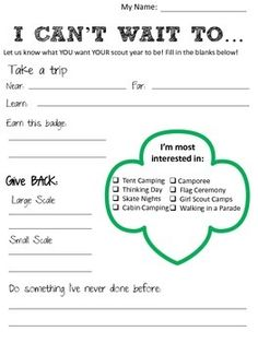 Girl Scouts I can't wait to - great way to get an idea of what girls would like to do during the year-some things in the trefoil would need to be changed.