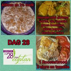 dag 28 28 Dae Dieet, Dieet Plan, 28 Day Challenge, Fat Foods, Day Plan, Balanced Diet, Eating Plans, Meals For One, Eating Habits