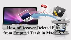 How to Recover Deleted Files from Emptied Trash in Mac OS X