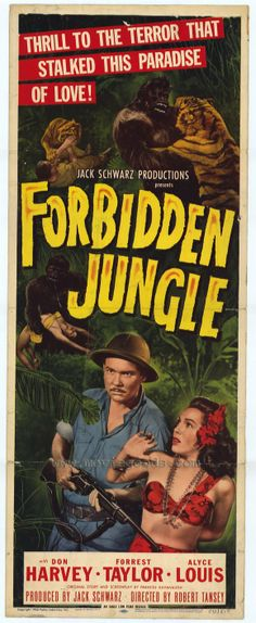 Forbidden Jungle (1950) Stars: Don C. Harvey, Forrest Taylor, Alyce Lewis, Robert Cabal, Tamba the Chimp ~ Directed by  Robert Emmett Tansey