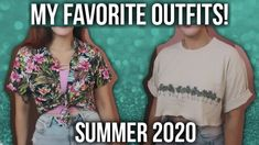 My Favorite Outfits | Summer 2020