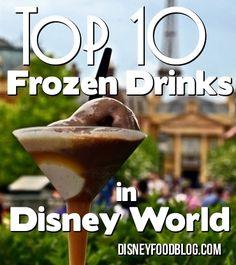 Top 10 Frozen Drinks in Disney World! #WDW #Disney