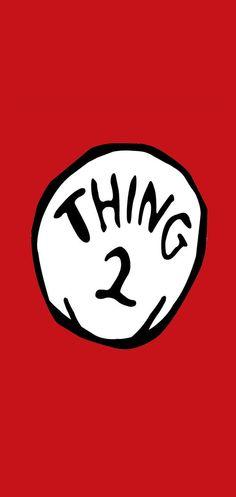 Thing 2 Wallpaper : thing, wallpaper, Ideas, Wallpaper,, Phone, Wallpaper