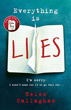 Everything Is Lies by Helen Callaghan https://www.amazon.co.uk/dp/B076B75S5X/ref=cm_sw_r_pi_dp_x_0fXgAbCQANFPT